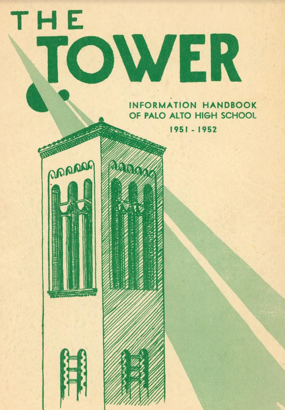 A sketch of Palo Alto High's Campanile Tower on the school's 1951-1952 handbook. Image courtesy Rachel Kellerman.